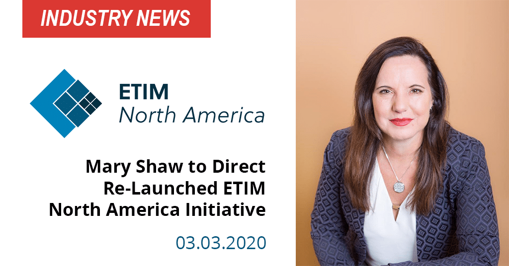 Mary Shaw to Direct Re-Launched ETIM North America Initiative