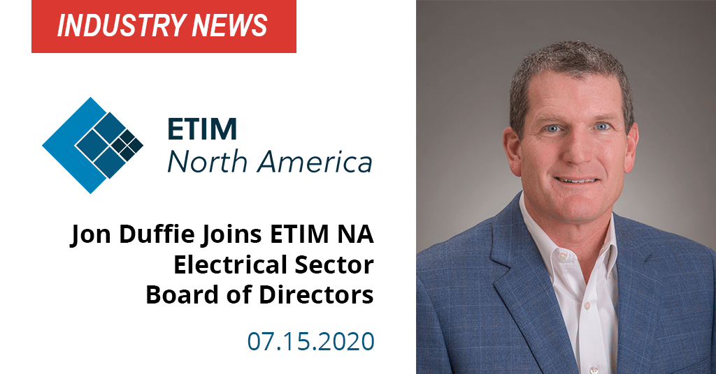 Duffie Joins ETIM NA Electrical Sector Board of Directors