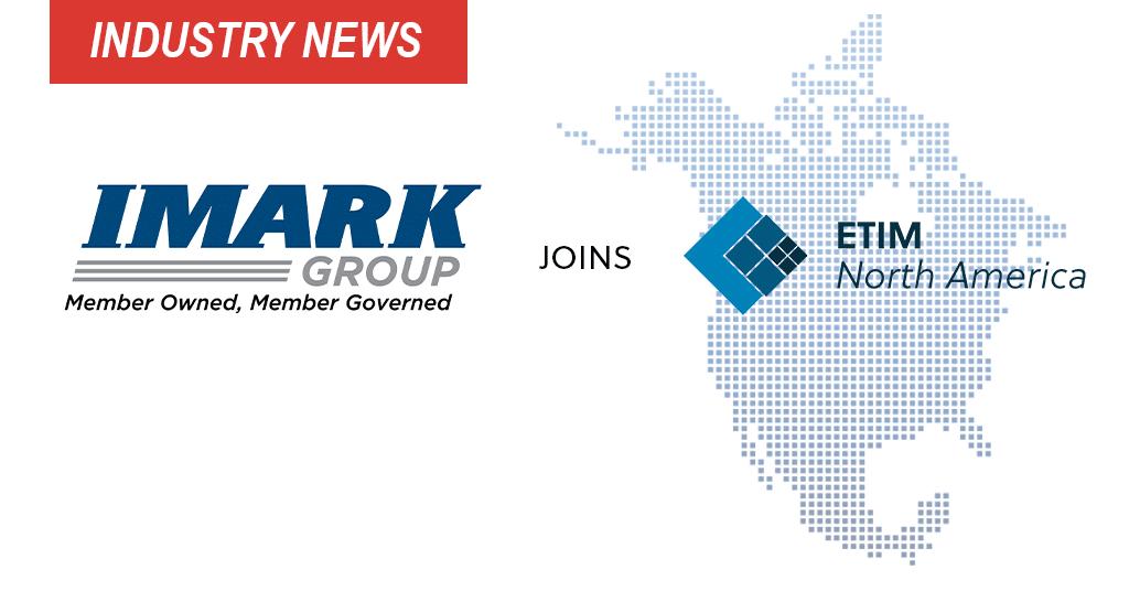 IMARK Joins ETIM North America