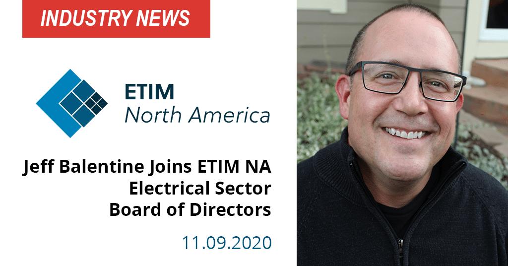 Balentine Joins ETIM NA Electrical Sector Board of Directors