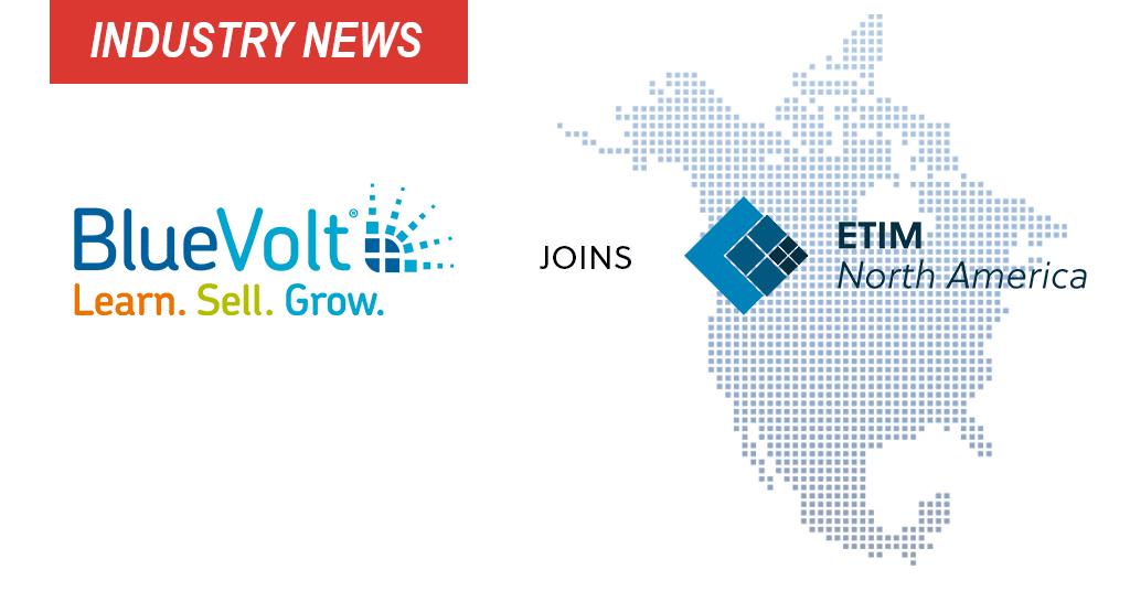 BlueVolt Joins ETIM North America