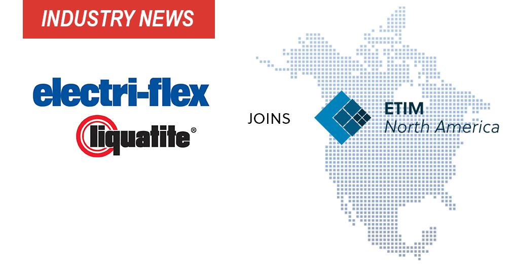 Electri-Flex Joins ETIM North America